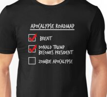 Apocalypse Roadmap (Donald Trump) Unisex T-Shirt