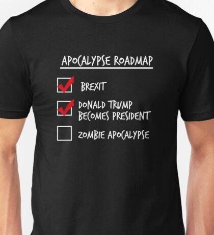 Apocalypse Roadmap (Donald Trump) Unisex T-Shirt