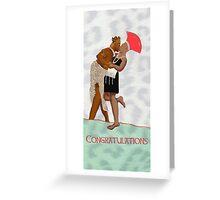 congratulations you may kiss the bride Greeting Card