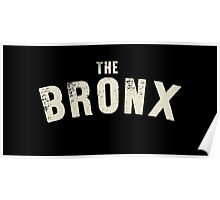 THE BRONX LETTERPRESS Poster