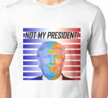 TRUMP - NOT MY PRESIDENT COLOR Unisex T-Shirt