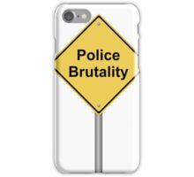 Police Brutality iPhone Case/Skin