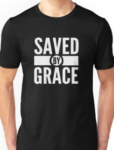 Saved By Grace Short Bible Verse Quote Christian Gifts Unisex T-Shirt