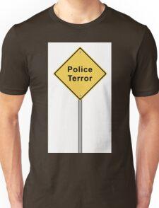 Police Terror Unisex T-Shirt
