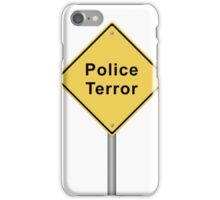 Police Terror iPhone Case/Skin