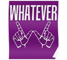 Whatever Sign Language Poster
