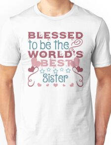 Blessed to be a Sister Unisex T-Shirt