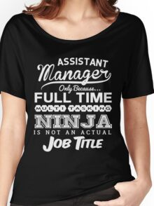 Funny Assistant Manager T-shirt Novelty Women's Relaxed Fit T-Shirt