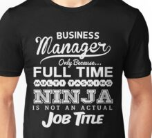 Funny Business Manager T-shirt Novelty Unisex T-Shirt
