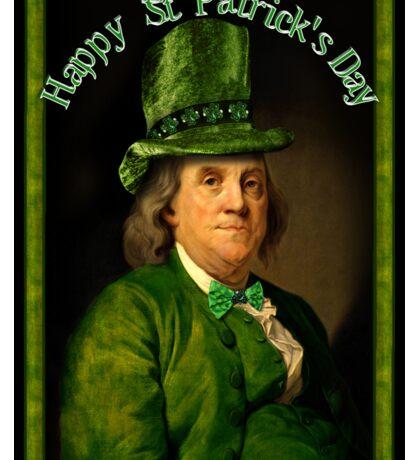 Happy St Patrick's Day  Ben Franklin Sticker