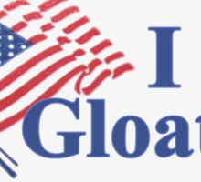 """I Gloated"" Sticker Sticker"