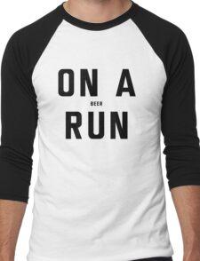 On a Run. On a Beer Run Men's Baseball ¾ T-Shirt