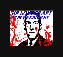 HP LOVECRAFT FOR PRESIDENT Unisex T-Shirt