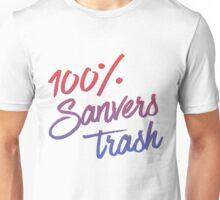 100% Sanvers Trash Unisex T-Shirt