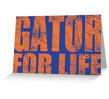 Gator for Life Greeting Card