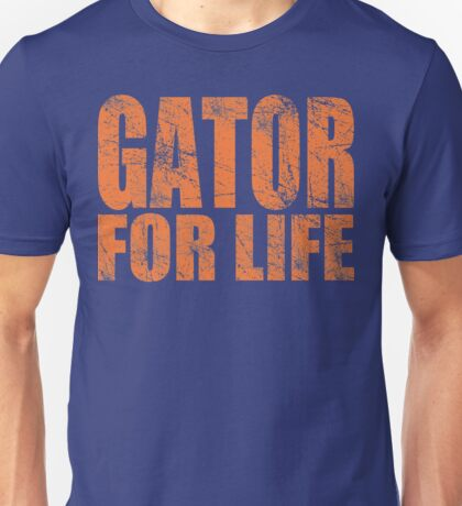 Gator for Life Unisex T-Shirt