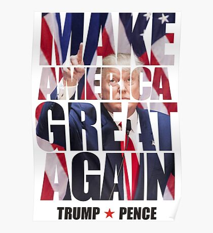 Trump - Pence Poster