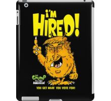 I'm Hired! iPad Case/Skin