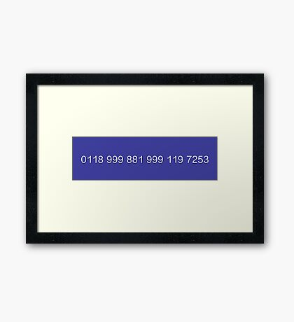 The New Easy-to-Remember Emergency Service Number: 0118 999 881 999 119 7253 - The IT Crowd Framed Print