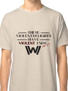 Violent Ends Classic T-Shirt