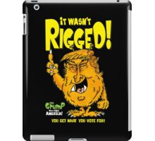 It wasn't rigged! iPad Case/Skin