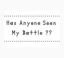 Has Anyone Seen My Battle? One Piece - Short Sleeve