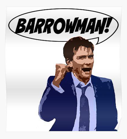 BARROWMAN!!! Poster