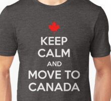 Keep Calm and Move to Canada T-Shirt Unisex T-Shirt