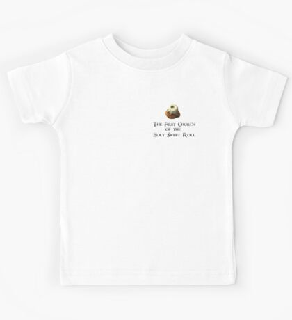 First Church of the Holy Sweet Roll Kids Tee