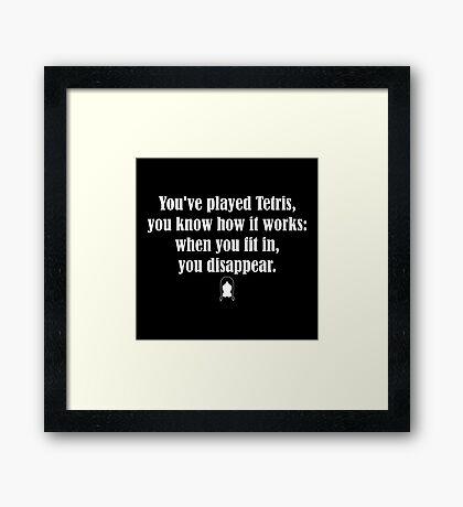 Tetris Quote Framed Print