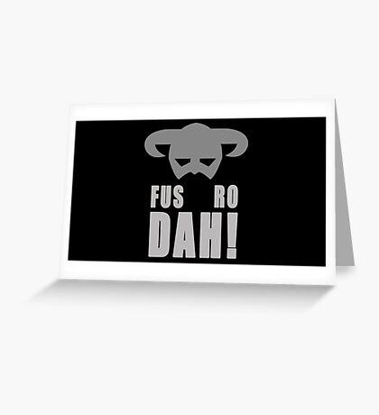 Skyrim- Fus-Ro-Dah!  Greeting Card