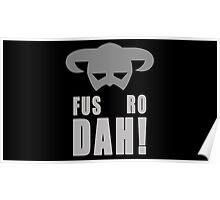 Skyrim- Fus-Ro-Dah!  Poster
