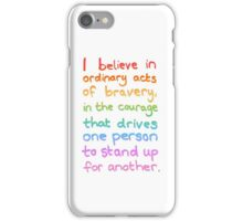 Ordinary Acts of Bravery - Divergent Quote  iPhone Case/Skin
