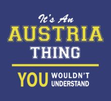 It's An AUSTRIA thing, you wouldn't understand !! by satro