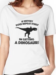 Im Getting A Dinosaur Women's Relaxed Fit T-Shirt