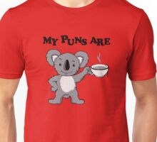 My Puns Are Koala Tee Unisex T-Shirt