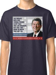 President Ronald Reagan Quote Classic T-Shirt