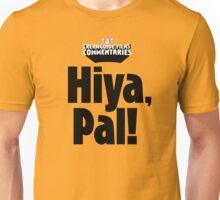 Hiya, Pal! T-Shirt
