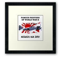 Famous Fighters - A6M Zero Framed Print