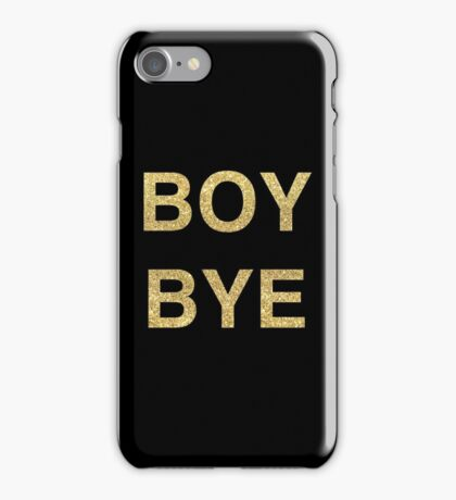 boy bye | beyonce iPhone Case/Skin