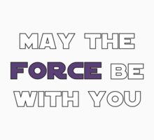 May the Force Be With You - Purple Kids Tee