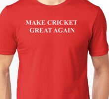 Make Cricket Great Again Unisex T-Shirt