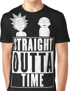 Straight outta Time - Rick & Morty Graphic T-Shirt