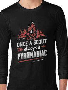 Once a scout always a pyromaniac Xmas Shirt Long Sleeve T-Shirt