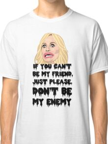 Taylor Armstrong ENEMY Classic T-Shirt