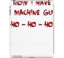 DIE HARD NOW I HAVE A MACHINE GUN HO-HO-HO iPad Case/Skin