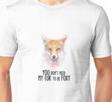 Fox Fur Foxy Unisex T-Shirt