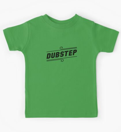 Dubstep  Kids Clothes