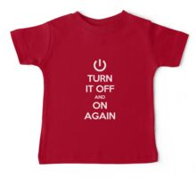 Keep Calm - Turn It Off and On Again Baby Tee