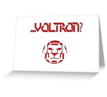 ... Voltron? Greeting Card